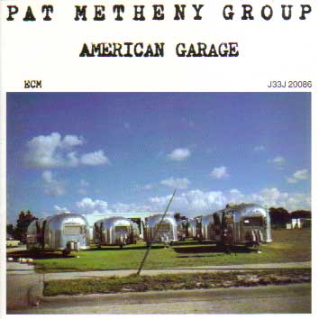 american garage pat metheny ジャズcdの個人ページ